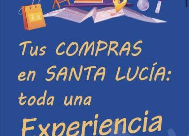 Tus compras en Santa Lucía, toda una experiencia